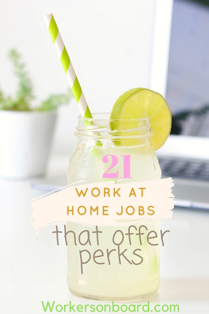 21 work at home companies that offer perks