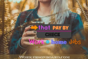 Work at home jobs that pay by check
