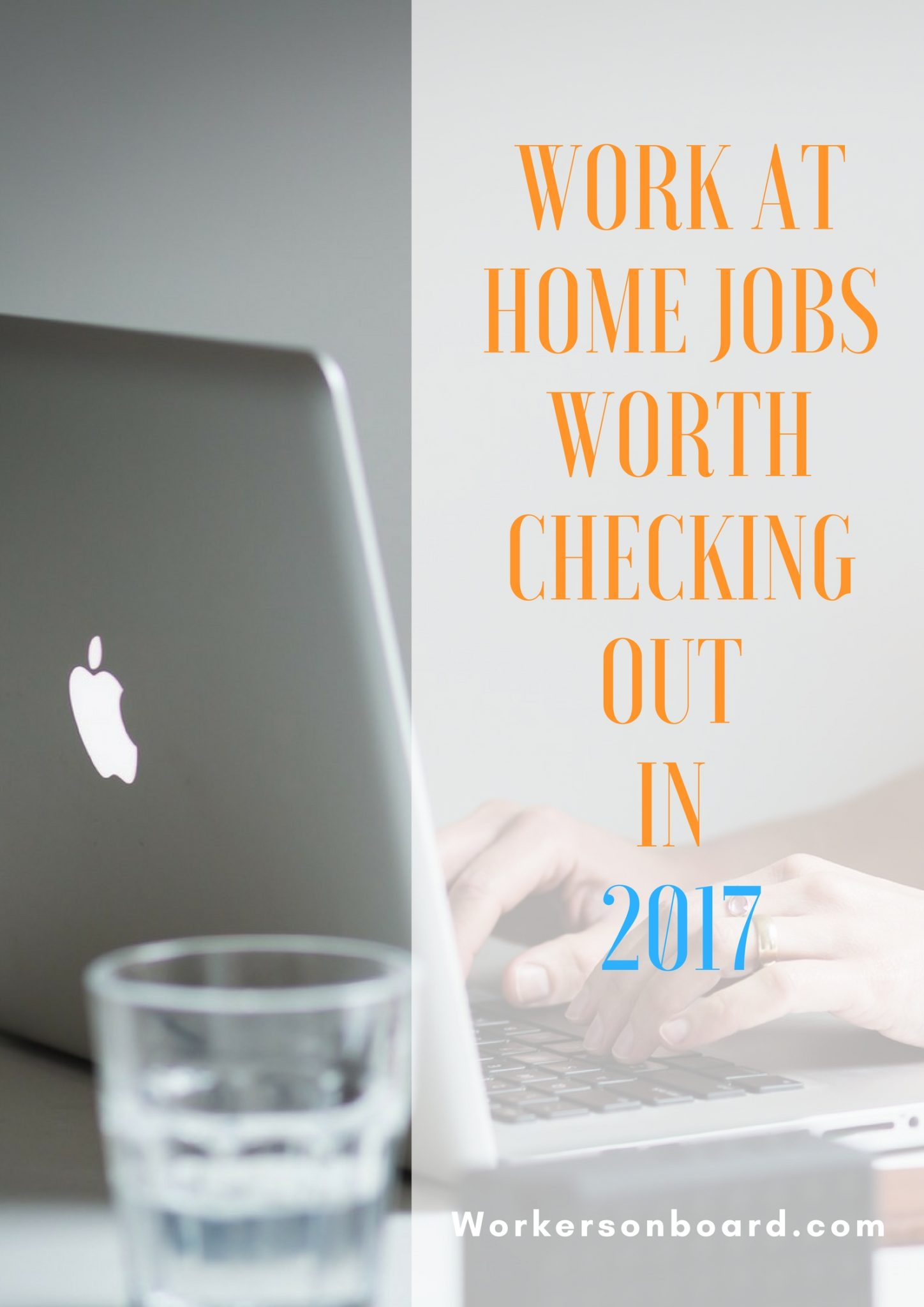 Work at Home Jobs Worth Checking Out in Workersonboard