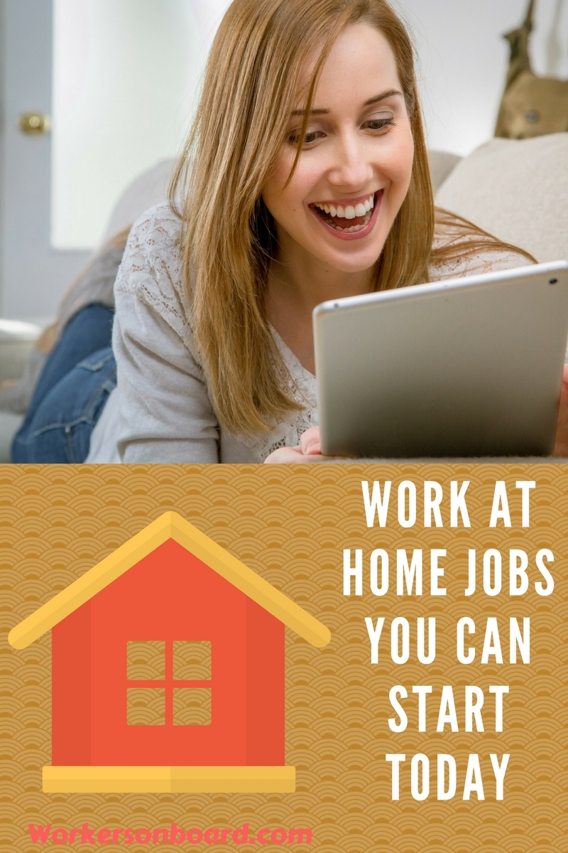 work at home jobs you can start today