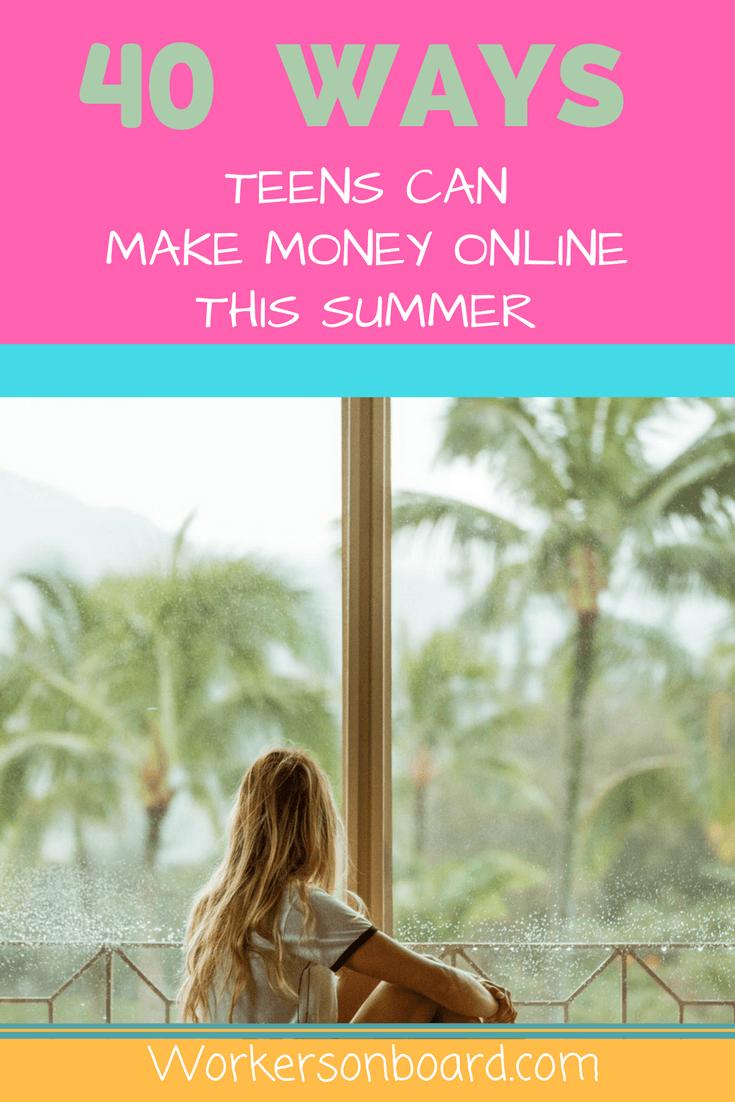 40 ways teens can make money online this summer